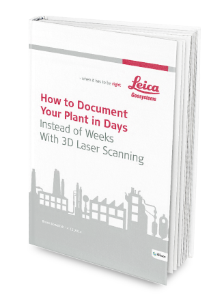 How to Document Your Plant in Days Instead of Weeks With 3D Laser Scanning